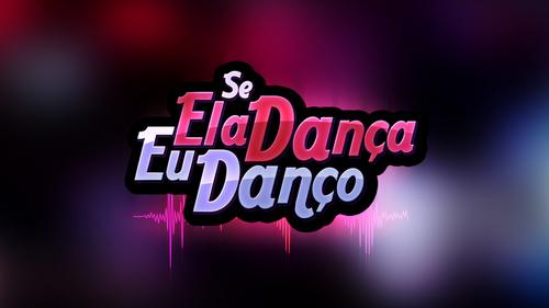 se_ela_danca_eu_danco